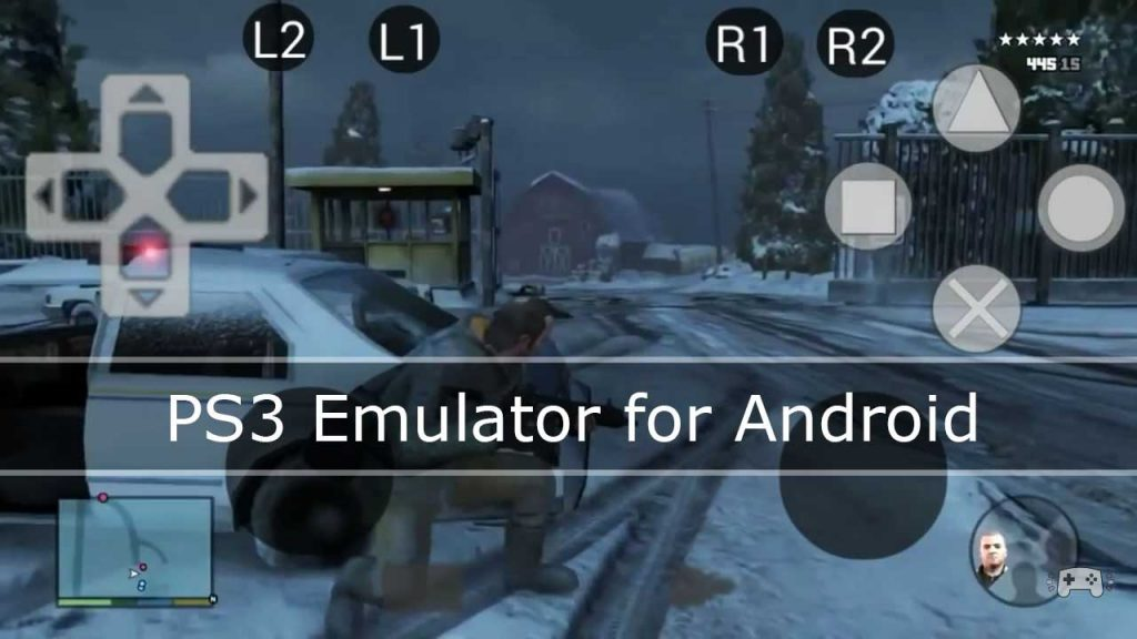 PS3 Emulator for Android to Play PS3 Games on Android - Tech Droid Guy