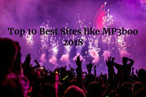 Top 10 Best Sites like MP3boo 2018