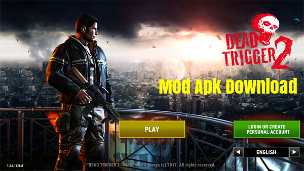 Dead Trigger 2 Mod Apk Download
